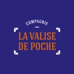 Compagnie La Valise de Poche - Comédiens